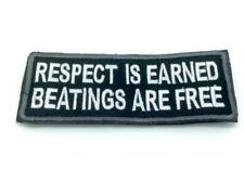 Respect is Earned Beatings Are Free Embroidered Airsoft Paintball Patch