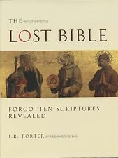 THE LOST BIBLE  by  J.R. Porter   Hardcover