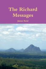 The Richard Messages by James Reid (2013, Paperback)