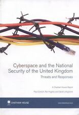 CYBERSPACE AND THE NATIONAL SECURITY OF THE UNITED KINGDOM - CORNISH, PAUL/ HUGH