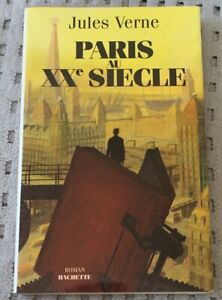 Paris Au XXe Siecle French Edition by Jules Verne - Softcover With Dust Jacket