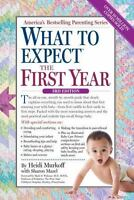 What to Expect the First Year by Sharon Mazel and Heidi Murkoff E. Book B1