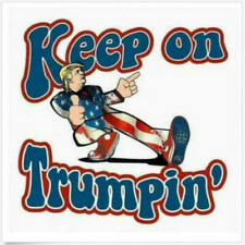 Keep On Trumpin Sticker Decal Donald Truck Patriotic POTUS Deplorable USA MADE