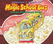 The Magic School Bus: Inside the Human Body by Joanna Cole (2011, Mixed Media)
