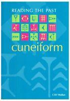 Cuneiform (Reading the Past - Cuneiform to the Alphabet) by Walker Hardback The