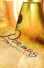 Poemas por Brenda Cano : Poemas de Todo Tipo by Brenda Cano (2011, Paperback)