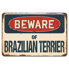 Beware Of Brazilian Terrier Rustic Sign SignMission Classic Plaque Decoration