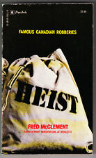 HEIST FAMOUS CANADIAN ROBBERIES. BY FRED MCCLEMENT. 1980 PAPERBACK ORIGINAL