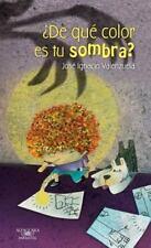 De qué color es tu sombra (Spanish Edition)-ExLibrary