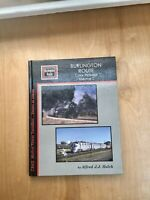 Burlington Route Color Pictorial Volume 1 By Alfred J.J Holck Hard Cover Book