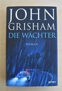 DIE WÄCHTER von John Grisham (2020, Gebundene Ausgabe)+++wie NEU+++