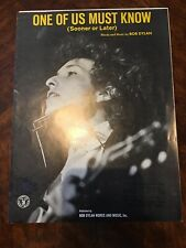 "BOB DYLAN Sheet Music ""ONE OF US MUST KNOW"" (sooner Or Later) VG."