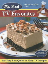 Mr Food TV Favorites: My Very Best Quick 'n' Easy TV Recipes by Arthur...