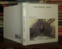 Gould, James L. & Carol Grant Gould THE ANIMAL MIND  1st Edition 1st Printing