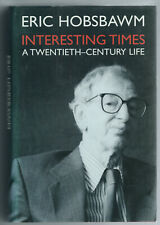 Interesting Times: A Twentieth-Century Life by Eric Hobsbawm