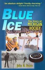 Blue Ice: The Story of Michigan Hockey, John U. Bacon, Good Books