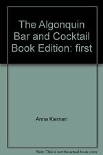 The Algonquin Bar and Cocktail Book