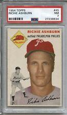 Richie Ashburn HOF 1954 Topps # 45 - PSA 7