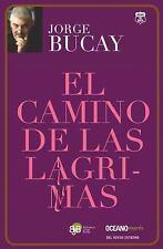 El Camino de Las Lágrimas by Jorge Bucay (2015, Paperback)