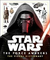 Star Wars The Force Awakens The Visual Dictionary by DK 0241198917 The Cheap