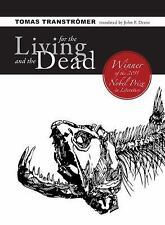 For the Living and the Dead, Transtromer, Tomas, Good Book