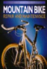 Mountain Bike: Repair and Maintenance
