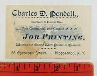 Vintage 1900's Charles Pendell Job Printing Binghamton New York Business Card