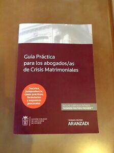 Guía práctica crisis matrimoniales Thomson Reuters ARANZADI (DÚO papel + ebook)