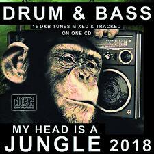 Drum & Bass MY HEAD IS A JUNGLE dj MIXED CD NEW 2018 - 15 D&B Music RAVE MIX