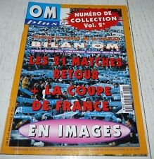 FOOTBALL OM PLUS N°217 1996 OLYMPIQUE MARSEILLE SPECIAL BILAN + COUPE FRANCE