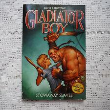 Gladiator Boy David Grimstone Stowaway Slaves paperback