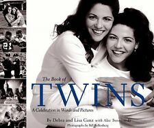 The Book of Twins: A Celebration in Words and Pictures by Debbie Ganz, Lisa Ganz