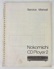 NAKAMICHI CD PLAYER 2 - SERVICE MANUAL - CON SCHEMA ELETTRICO - ORIGINALE