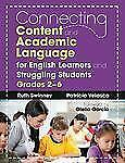 Connecting Content and Academic Language for English Learners and Struggling Stu
