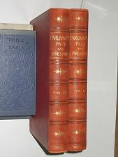 Parliament Past And Present. Circa 1900's. 2 Volume Set. Wright & Smith.