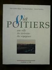 VIA POITIERS - Poitou - voyage