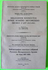 Russkii Istoricheskii Archiv, Bibliography, Praga, 1939 Russian Revolution & War