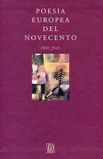 GELLI Piero (a cura di), Poesia europea del Novecento 1900 - 1945