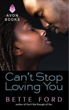 Can't Stop Loving You (Mrs. Green's Girls Series) by Ford, Bette in Used - Very