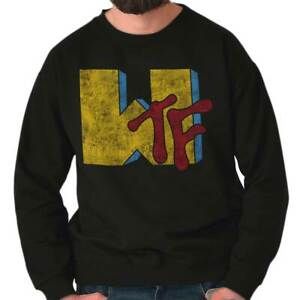 WTF Funny TV Show Graphic Novelty Humor Gift Adult Long Sleeve Crew Sweatshirt