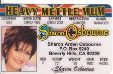 Sharon Osbourne novelty collectors card Drivers License