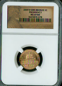 2009-D LOGO CENT PRESIDENCY NGC MS69 SMS BRONZE FINEST GRADED  *