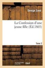 La Confession D'Une Jeune Fille. Tome 2 (Paperback or Softback)