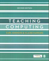 Teaching Computing by Carl Simmons 9781446282526 | Brand New | Free UK Shipping