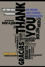 A Metodologia Pedagógica No Ensino das Línguas Estrangeiras by Daniel Marques...