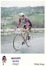 CYCLISME carte cycliste SERGE PERIN équipe MERCIER MIKO Vivagel 1979