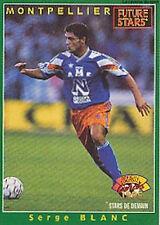 N°217 SERGE BLANC SC.MONTPELLIER CARTE PANINI FOOTBALL 95 FRANCE CARDS 1995