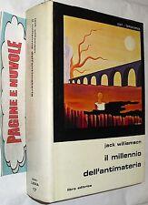 ( F3 ) williamson IL MILLENNIO DELL'ANTIMATERIA  libra SLAN 17 ( 1977 )