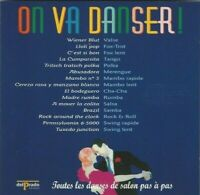 CD ON VAS DANSER ! TOUTES LES DANSES DE SALON PAS A PAS 1903