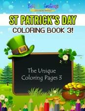 St Patrick's Day Coloring Book 3! The Unique Coloring Pages 3